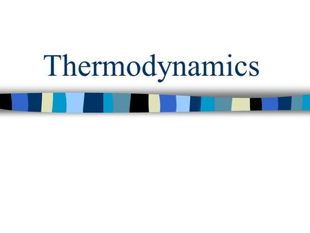Thermodynamics. Announcements – 1/21 Next Monday, 1/26 – Readiness Quiz 1 –Chapter 19, sections 1 – 4 –Chapter 20, sections 1 – 4 Next Wednesday, 1/28.