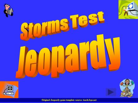 Original Jeopardy game template source: teach.fcps.net.