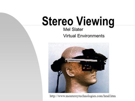 Stereo Viewing Mel Slater Virtual Environments