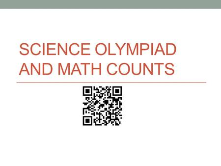 SCIENCE OLYMPIAD AND MATH COUNTS. SOUTH POINTE MIDDLE SCHOOL 2015-2016.