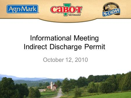 Informational Meeting Indirect Discharge Permit October 12, 2010.