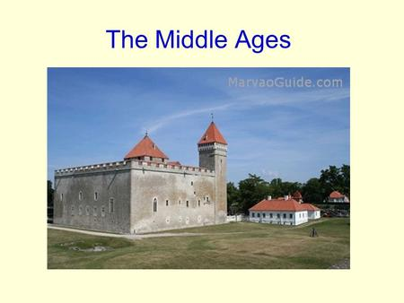 The Middle Ages. Feudalism and the Manor System: Chapter 14 Section 1 The Middle Ages are the years between the fall of the Roman Empire and the Renaissance.