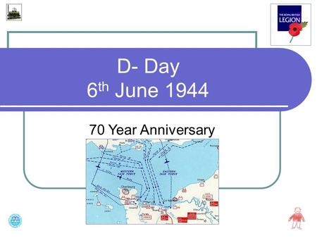 D- Day 6 th June 1944 70 Year Anniversary. What was D-Day? D-Day (codenamed Operation Overlord) was an invasion, the biggest one in history. It took place.