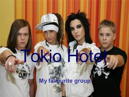 Tokio Hotel My favourite group. A short history of Tokio Hotel Tokio Hotel was founded by vocalist Bill Kaulitz and guitarist Tom Kaulitz, who are identical.