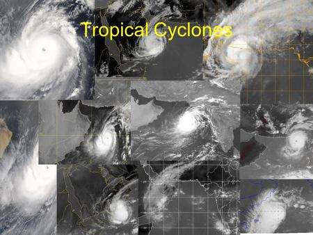 05/06/2016 Juma Al-Maskari, 1 Tropical Cyclones.