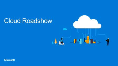 Cloud Roadshow. Advanced Office add-in Development with Outlook.