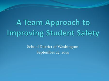 School District of Washington September 27, 2014.