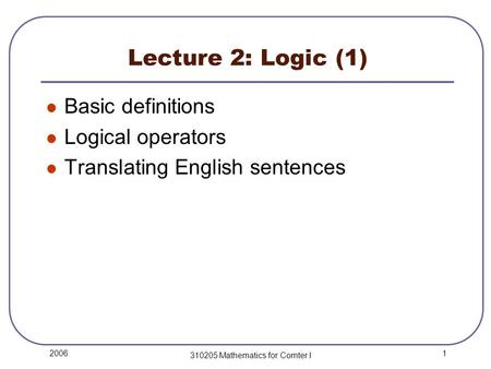 mathematics and english sentences Introduction the aim of this paper is to obtain an effective rule (or algorithm) for distinguishing sentences from nonsentences, which works not only for the formal languages of interest to the mathematical logician, but also for natural languages such as english, or at least for fragments of such lan- guages an attempt to.