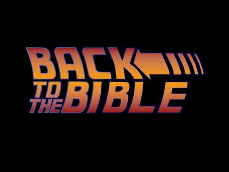 I CAN TRUST THE BIBLE BECAUSE … 1. It is historically accurate.