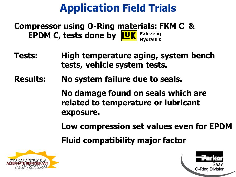 Leakage measurement on different connector designs using FKM C & EPDM C O-Rings, tests done by Germany Schematic connector sealing design example: Application Field Trials Installation guidance device FKM O-Ring EPDM O-Ring