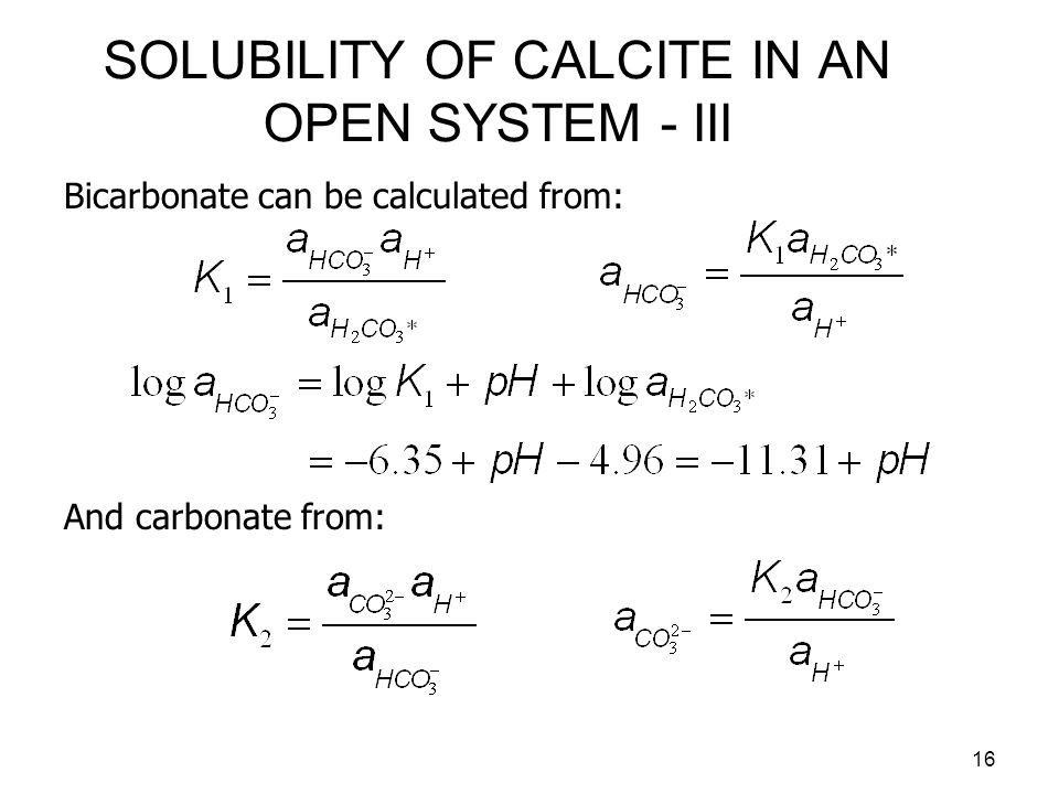 17 SOLUBILITY OF CALCITE IN AN OPEN SYSTEM - IV Calcium ion concentration is obtained from: