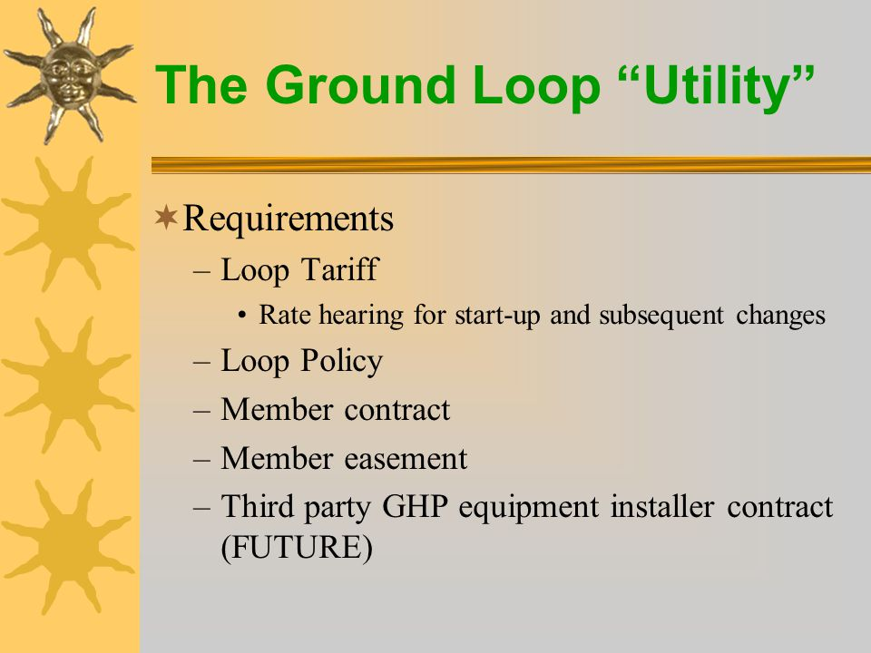 The Ground Loop Utility  Applicable to residential and small commercial consumers currently receiving service from DMEA, for 2 to 6 ton systems.