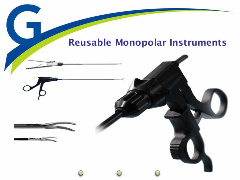 Reusable Mono-Polar Modular system –3 Components Handle Insulated Shaft Insert INSULATED SHAFTINSERT Sterilization –Autoclave –EtO