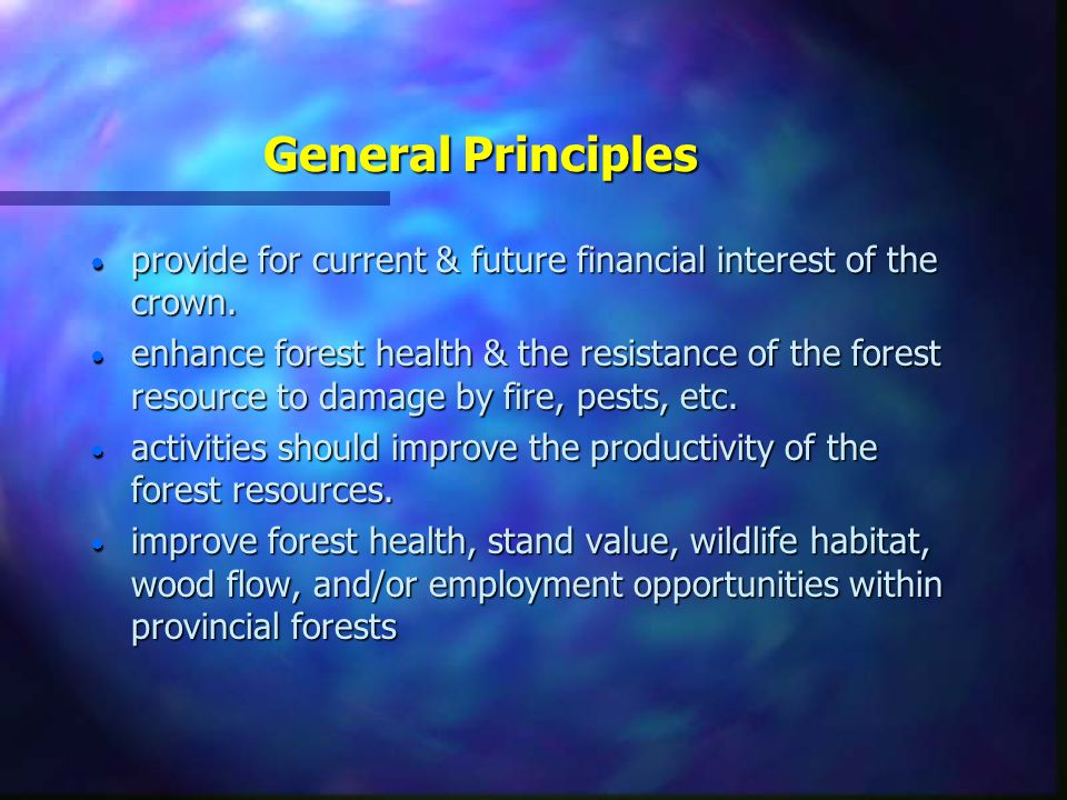 General Principles  provide for current & future financial interest of the crown.