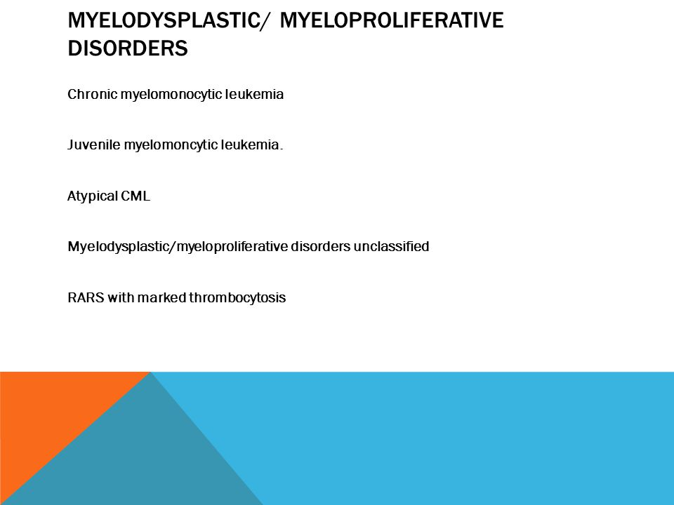 CHRONIC MYELOID LEUKEMIA Chronic phase Accelerated Phase Acute Leukemia within 5 years.