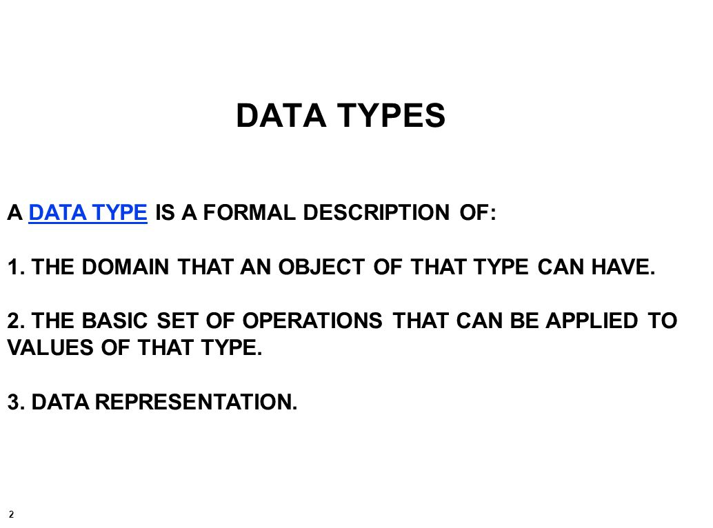 3 THE FORMAL DESCRIPTION OF int AND float VALUES AND THE ALLOWABLE OPERATIONS ON SUCH DATA TYPE COME FROM MATHEMATICS.