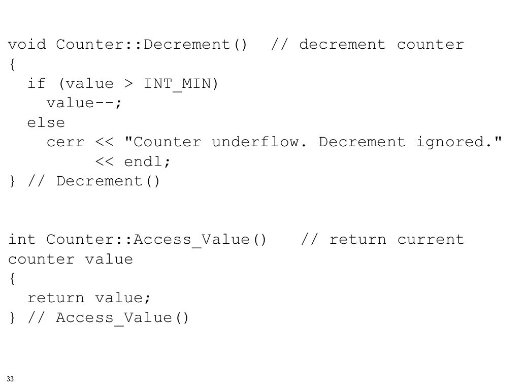 34 #include #include Counter.h void main() { // Minimum credits for graduation const int GRAD_LEVEL = 130; // local objects of class Counter Counter c_graduated; Counter c_delayed; // local data int class_size, number_of_credits; int i; // get the graduating class size cout << Enter the class size: ; cin >> class_size; IMPLEMENTATION (USING THE Counter CLASS)