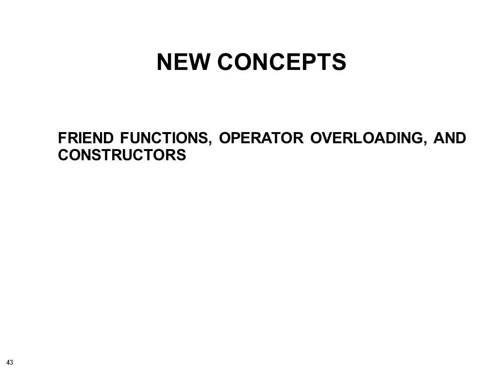 44 class { friend ;// optional public: // optional private:// optional // optional };