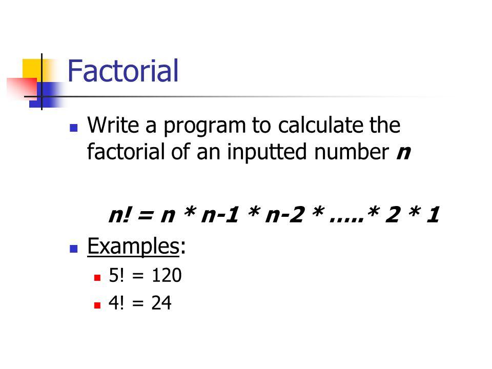 Binomial Coefficient Write a program that calculates the binomial coefficient Three factorials are needed Calculate factorials through a function called factorial()