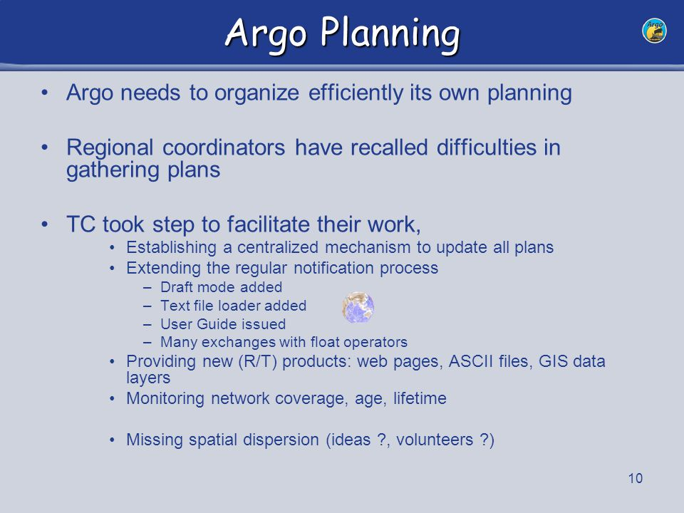 11 Argo - Planning Goal: cross all data layers: floats, drifters, density, age, plans, SOOP lines, past/planned cruises, etc …