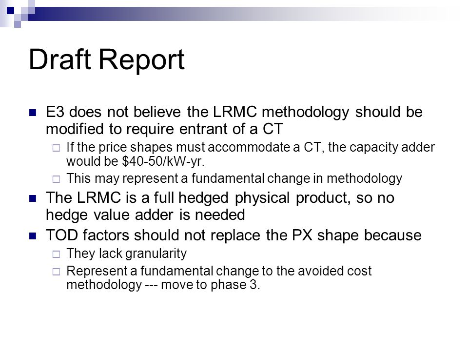 Draft Report Residual Capacity Adder Using flat annual gas price Using daily spot gas prices