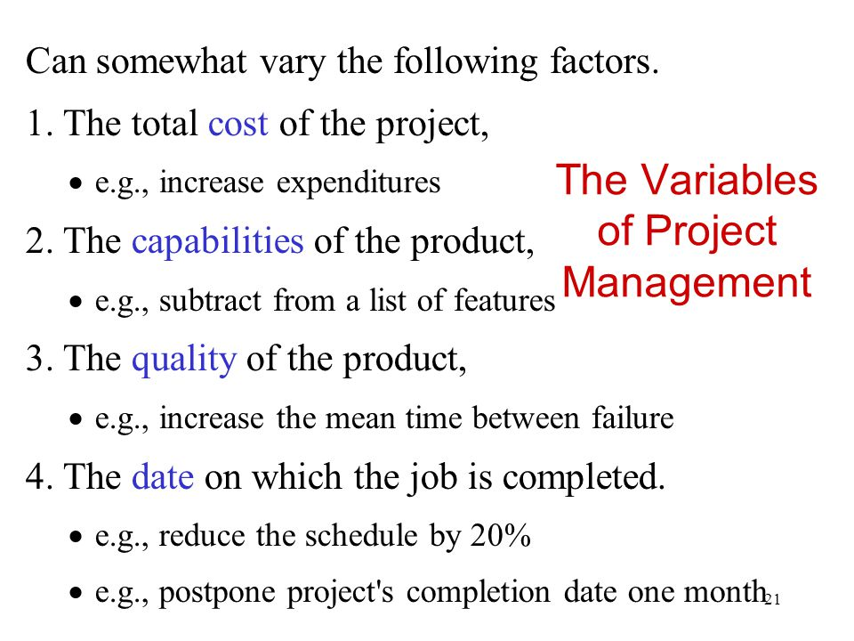22 Project Variables cost capabilityduration defect density Target : $70K Target : 30 wks Target : 4 defects/Kloc Target: 100%