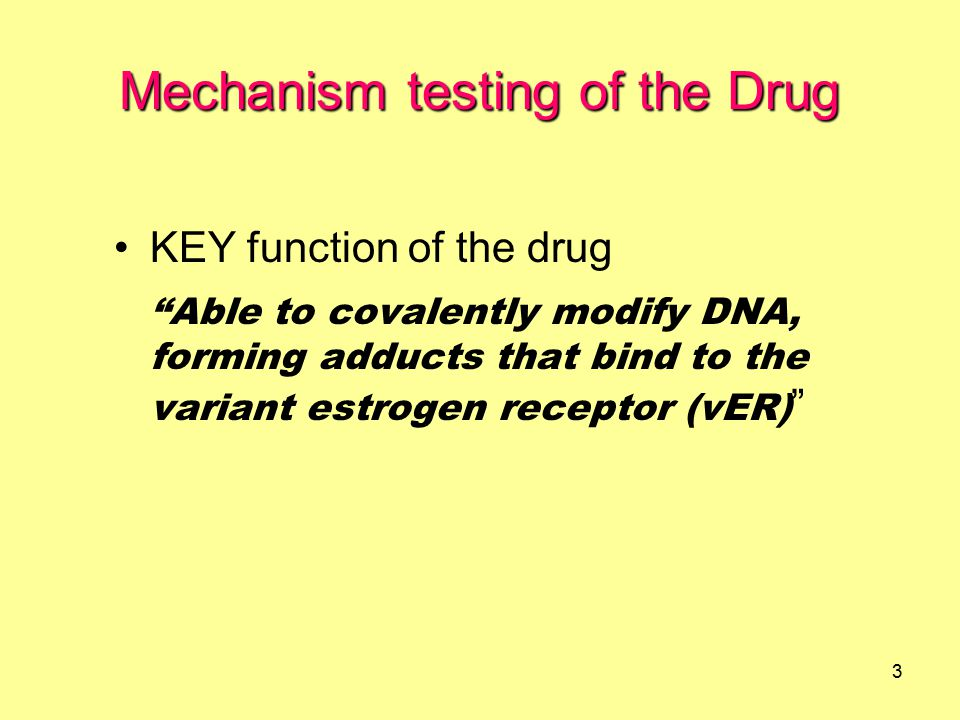 4 OBJECTIVES To determine binding affinity of the drug for the estrogen receptors Competitive Binding Assay To examine covalent modification of DNA by the drug DNA Covalent modification Test To examine the drug-modified DNA on the variant estrogen receptor binding Electrophoretic Mobility Shift Assay Mechanism testing of the Drug