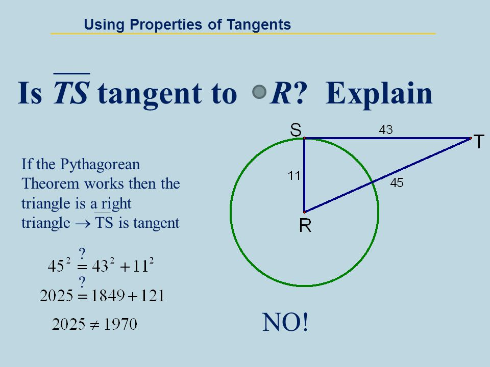 Using Properties of Tangents You are standing 14 feet from a water tower.