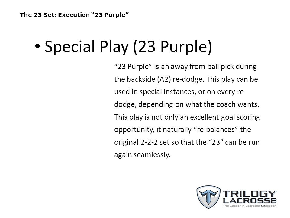 The 23 Set ( 23 Purple Starting from the M1- A1-A2 Re-dodge Opportunity )