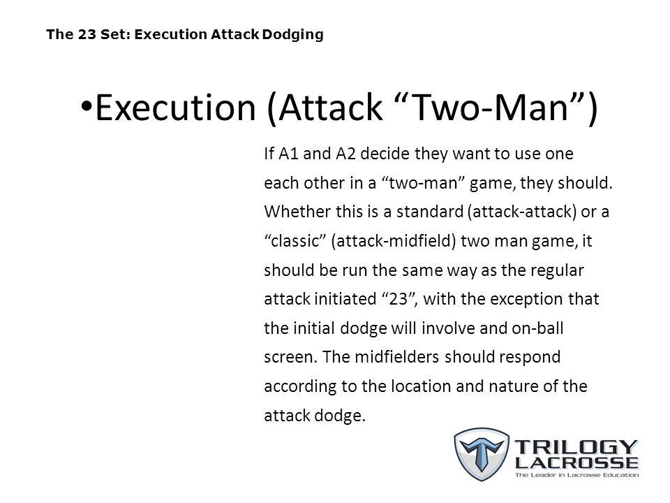 The 23 Set (A1-A2 Two-man) A1 A2 M3 A3 M2 M1