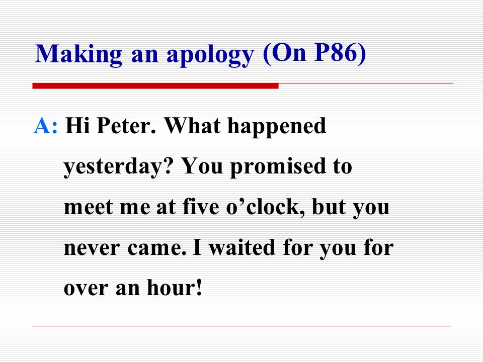 B: Oh, I'm sorry.