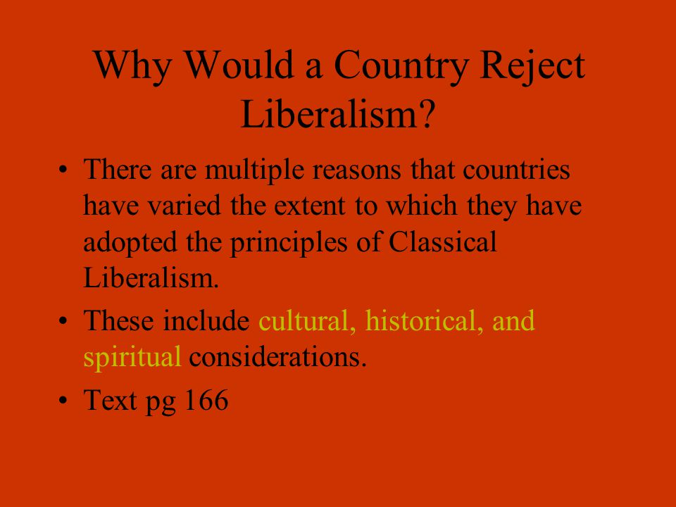 If YOU were to reject liberalism, how would YOU do it?