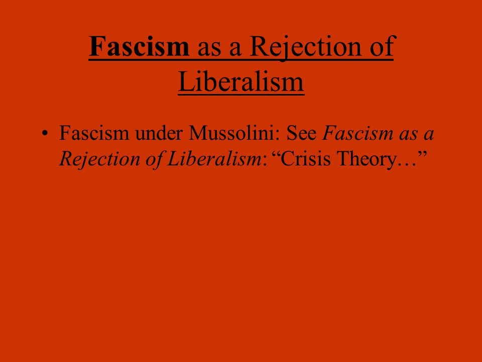 What do you know about Nazi Fascism? Why would Germany choose to reject Classical Liberalism?
