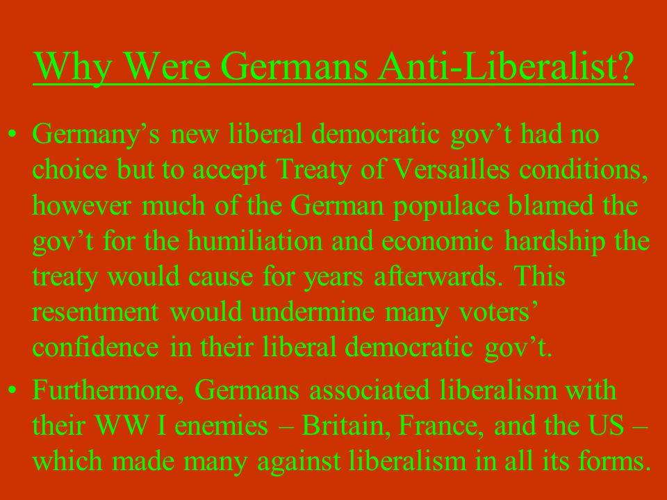 Economic Turmoil In the years following WW I, the German economy was in ruins.