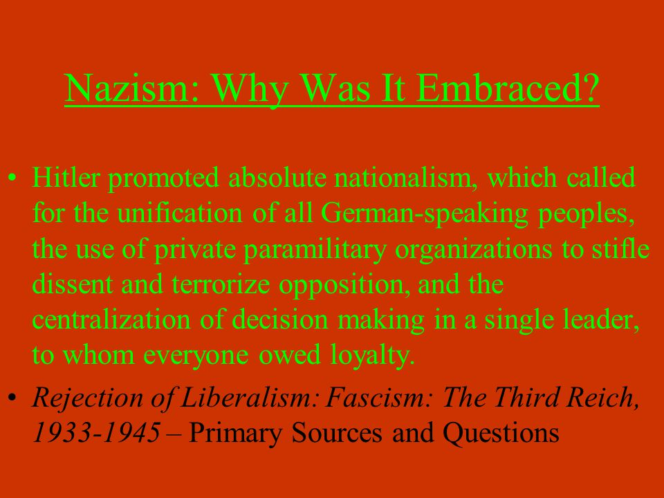 The nationalism of the Nazi Party appealed to many Germans.