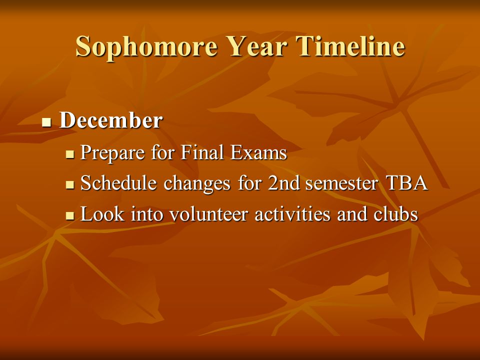 Sophomore Year Timeline January January End of 1st semester, Final Exams End of 1st semester, Final Exams Only SEMESTER grades go on transcript, combining the two quarter grades Only SEMESTER grades go on transcript, combining the two quarter grades