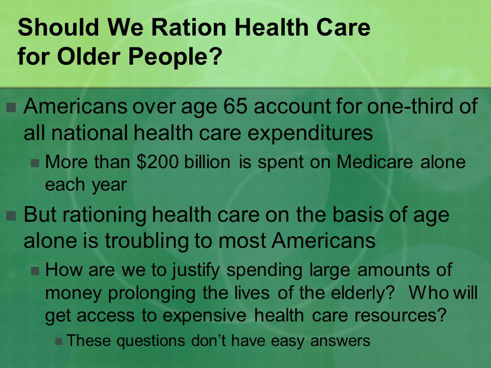 Precedents for Health Care Rationing Has rationing health care ever been done before.