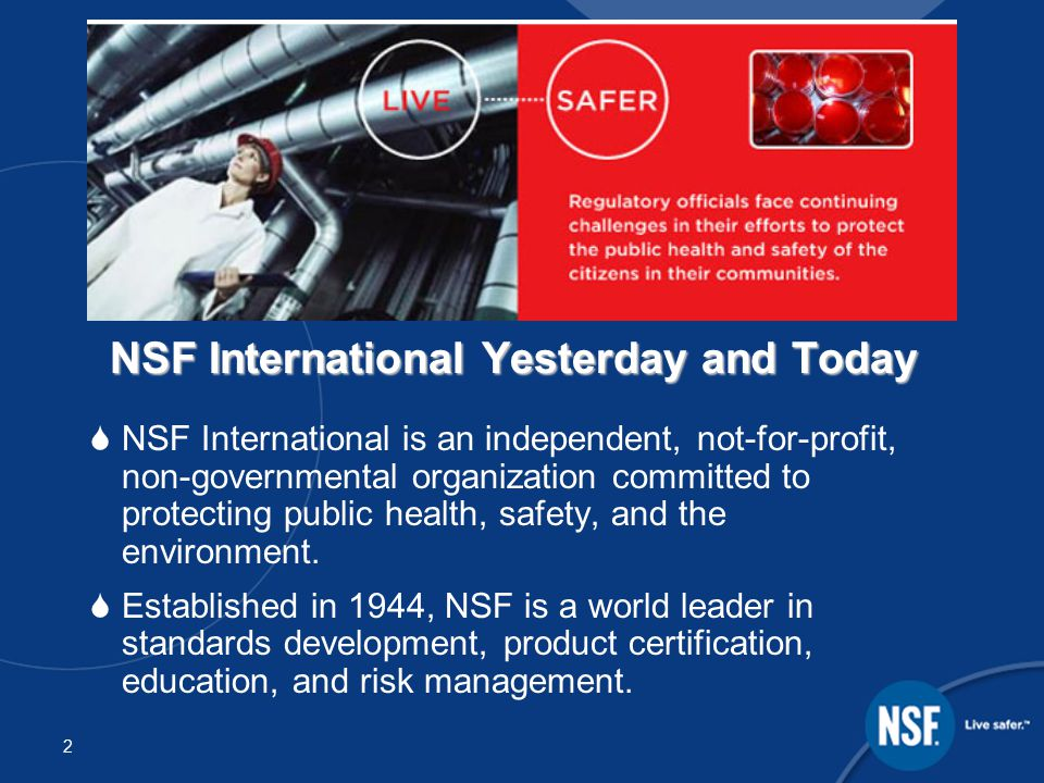 3 NSF International Today  Over 700 employees.
