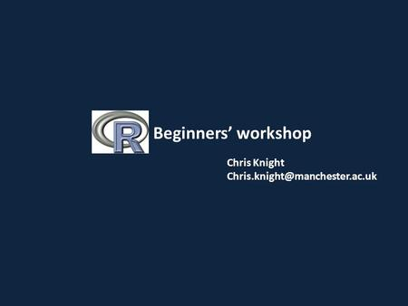 Chris Knight Beginners' workshop.