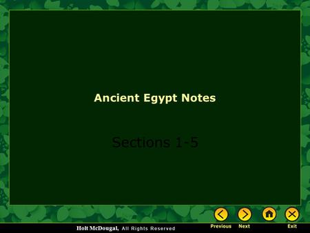 Holt McDougal, <strong>Ancient</strong> Egypt Notes Sections 1-5. Holt McDougal, <strong>Ancient</strong> Egypt Section 1 Notes Geography and <strong>Ancient</strong> Egypt.