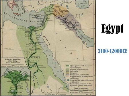 Egypt 3100-1200BCE. Geography North Africa on Mediterranean Sea – modern Egypt Nile River in North Africa Bounded by desert – Libyan Desert to west,