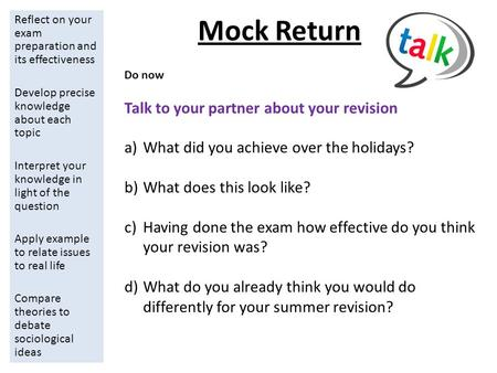 Mock Return Reflect on your exam preparation and its effectiveness Develop precise knowledge about each topic Interpret your knowledge in light of the.
