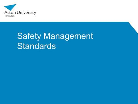 Safety Management Standards. Introduction Health and Safety Procedures (which identify the risks, hazards and ways of mitigating these) are weak in that.