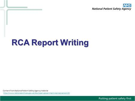 Content from National Patient Safety Agency material  RCA Report Writing.