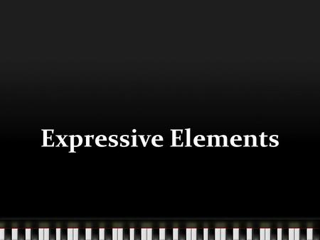Expressive Elements. Instructions Read each slide and complete each activity Activities that you need to complete are listed as Activity One, Activity.