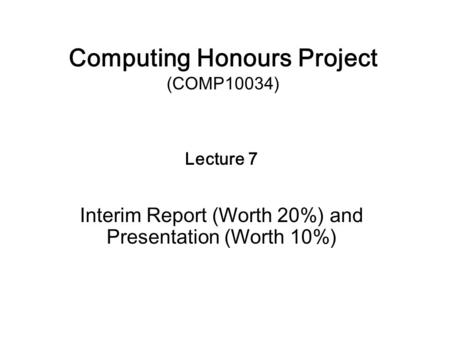 Dissertation Interim Presentation
