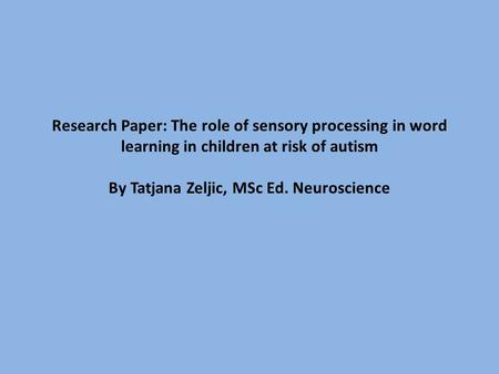 Sensory processing disorder research paper