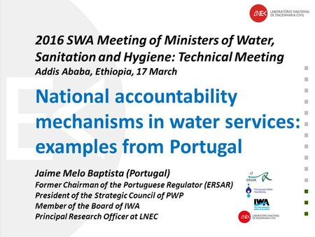 2016 SWA Meeting of Ministers of Water, Sanitation and Hygiene: Technical Meeting Addis Ababa, Ethiopia, 17 March National accountability mechanisms in.