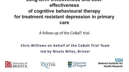 Long-term effectiveness and cost- effectiveness of cognitive behavioural therapy for treatment resistant depression in primary care A follow-up of the.