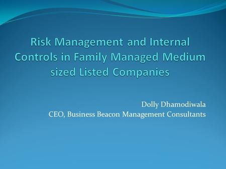 Dolly Dhamodiwala CEO, Business Beacon Management Consultants.